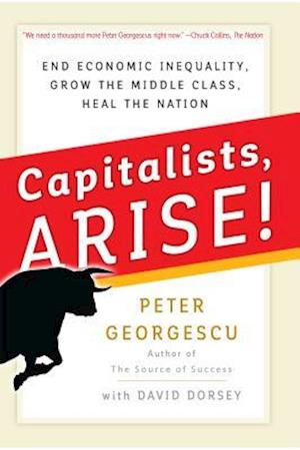 Bog, hardback Capitalists Arise! af Peter Georgescu