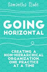 Going Horizontal