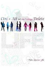 Ctrl+alt But Don't Always Delete