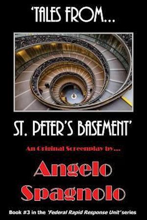 Bog, paperback Tales From...St. Peter's Basement af Angelo Spagnolo