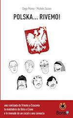 Polska... Rivemo! af Diego Manna