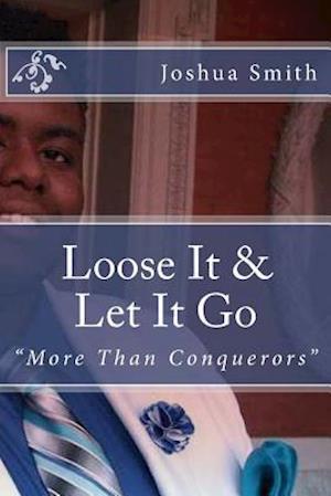 Loose It & Let It Go