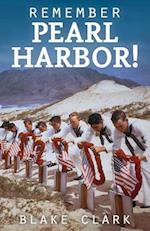 Remember Pearl Harbor! af Blake Clark