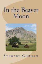 In the Beaver Moon