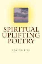 Spiritual Uplifting Poetry