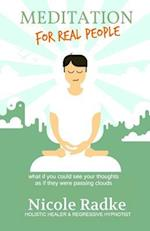 Meditation for Real People