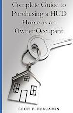 Complete Guide to Purchasing a HUD Home as an Owner Occupant
