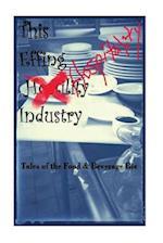 The Effin Hostility/Hospitality Industry