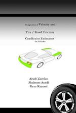 Designation of Velocity and Tire /Road Friction Coefficient Estimator for Vehicles