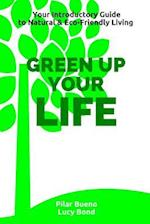 Green Up Your Life