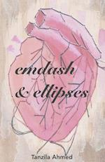 Emdash & Ellipses