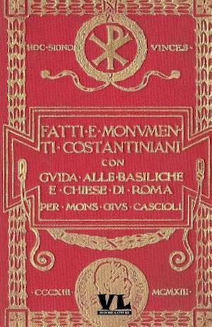 Fatti E Monumenti Costantiniani