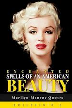 Enchanted Spells of an American Beauty