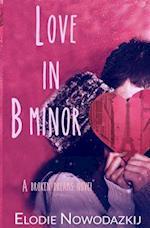 Love in B Minor af Elodie Nowodazkij