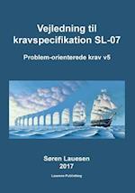 Vejledning Til Kravspecifikation SL-07