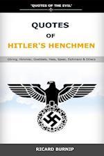 Quotes of Hitler's Henchmen