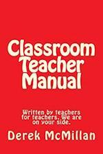 Classroom Teacher Manual 2016 af MR Derek McMillan