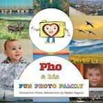 PHO & His Fun Photo Family