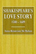 Shakespeare's Love Story af Anna Benneson Mcmahan