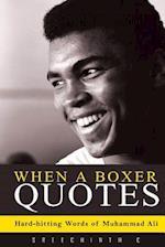 When a Boxer Quotes