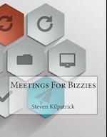Meetings for Bizzies