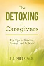 The Detoxing of Caregivers