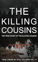 The Killing Cousins