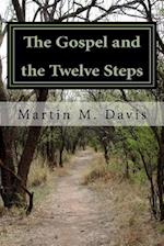 The Gospel and the Twelve Steps