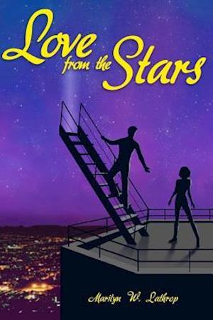 Bog, paperback Love from the Stars af Marilyn W. Lathrop