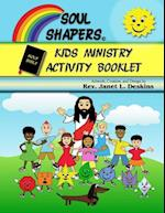 Soul Shapers Kids Ministry Activity Booklet