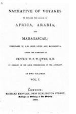 Narrative of Voyages to Explore the Shores of Africa, Arabia, and Madagascar - Vol. I af W. F. W. Owen