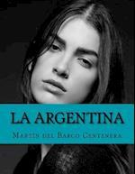 La Argentina af Martin Del Barco Centenera