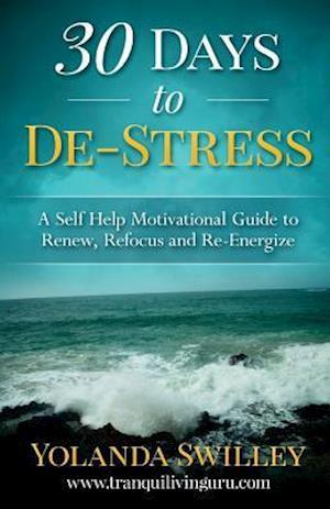 Bog, paperback 30 Days to de-Stress af Yolanda E. Swilley