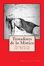 Trovadores de Lo Mistico