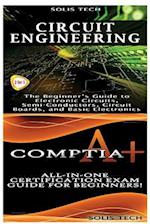 Circuit Engineering & Comptia A+
