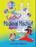 Medieval Mischief