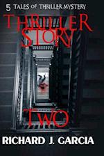 Thriller Story Two