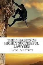 The13 Habits of Highly Successful Lawyers
