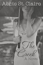 The Creek, a Novel af Abbie St Claire