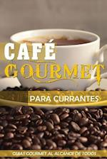Cafe Gourmet Para Currantes af D. Jose Vargas Padilla