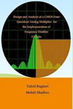 Design and Analysis of CMOS Four-Quadrant Analogue Multiplier