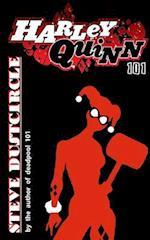 Harley Quinn 101 af Steve Dustcircle