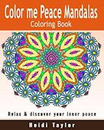 Color Me Peace Mandalas Coloring Book