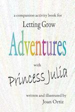Adventures with Princess Julia
