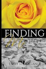 Finding Me in the Mess