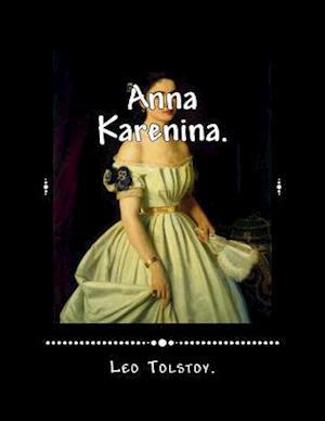Bog, paperback Anna Karenina af Leo Nikolayevich Tolstoy
