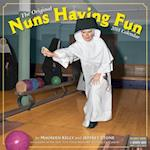 The Original Nuns Having Fun 2018 Calendar