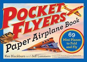 Bog, paperback Pocket Flyers Paper Airplane Book af Ken Blackburn