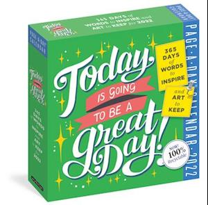 Today Is Going to Be a Great Day! Page-A-Day Calendar 2022