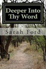 Deeper Into Thy Word